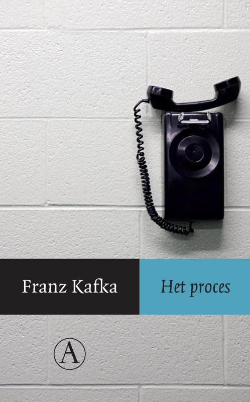 Franz Kafka - Het proces