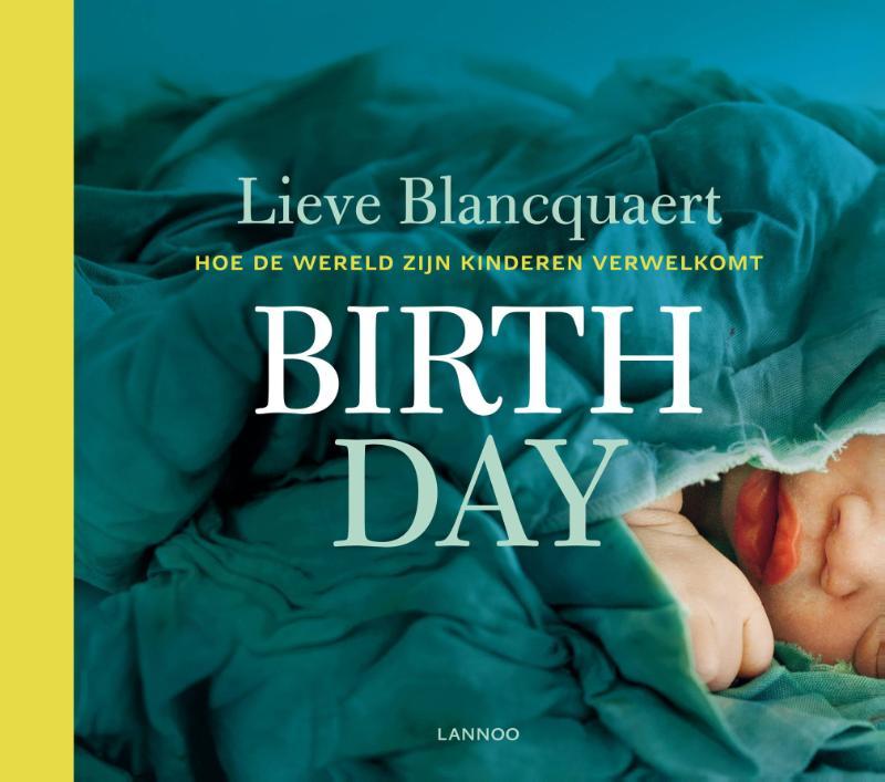 Birth day hoe de wereld zij...
