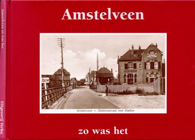 Evert Zuiderent - Amstelveen zo was het