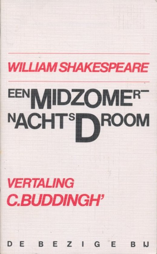 William Shakespeare, C. Buddingh' - Een Midzomernachtsdroom