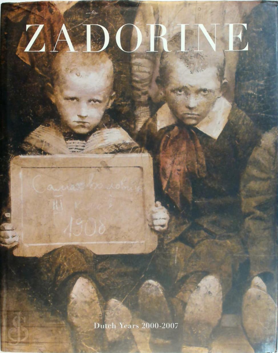 W.E. van den Belt - Andrei Zadorine Dutch Years 2000-2007