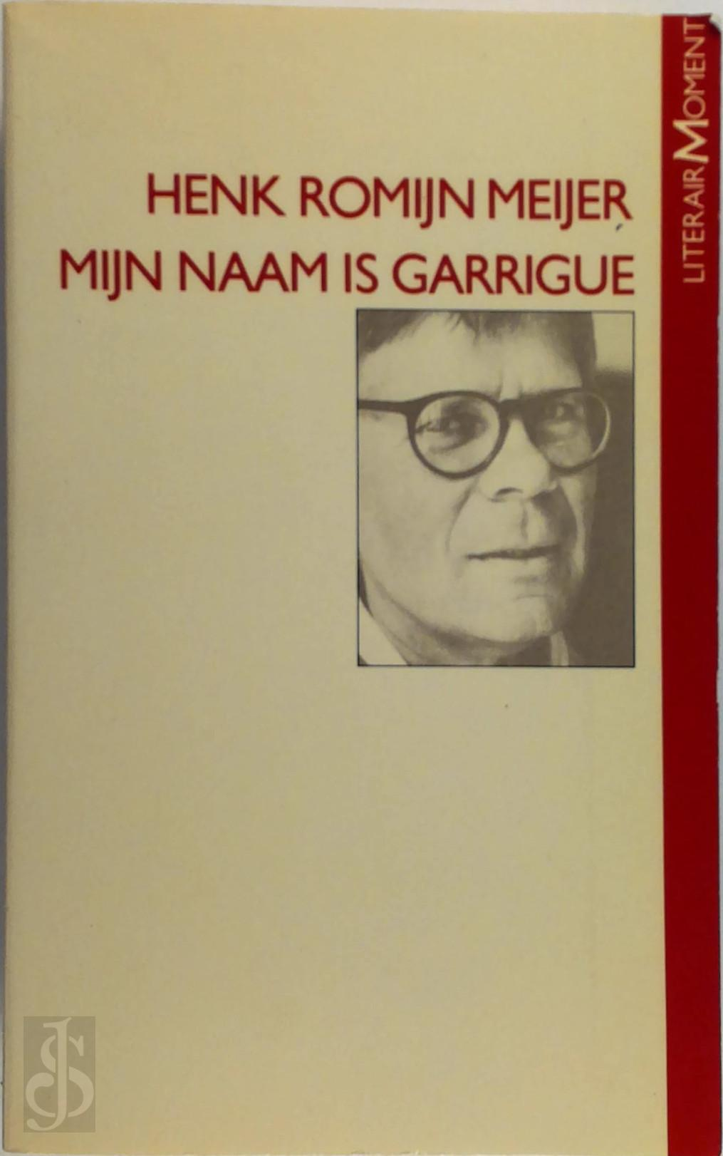 Romyn Meyer - Myn naam is garrigue