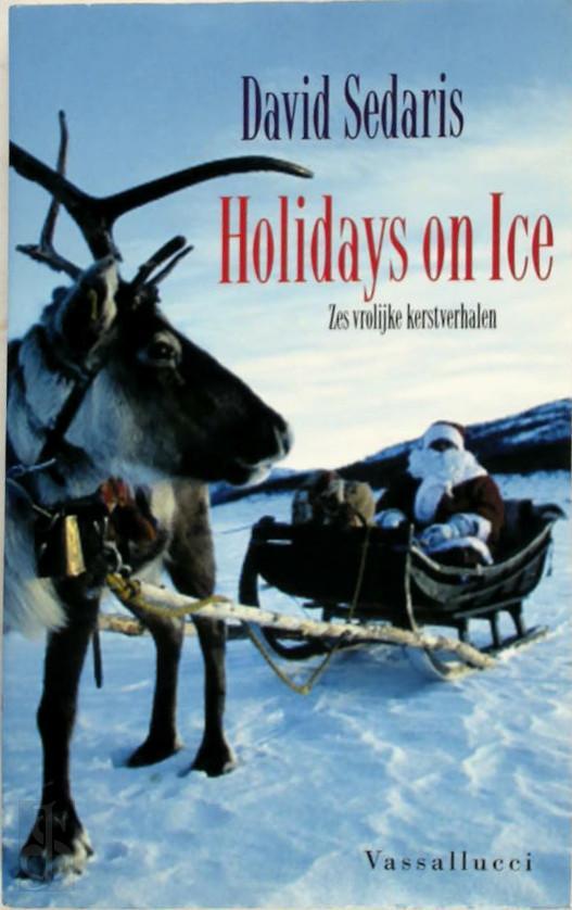 D. Sedaris - Holidays on Ice zes vrolijke kerstverhalen