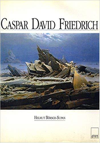 Helmut Börsch-Supan - Caspar David Friedrich