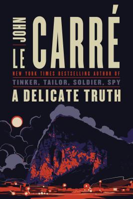 Le Carre, John - A Delicate Truth