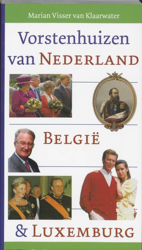 Vorstenhuizen van Nederland...
