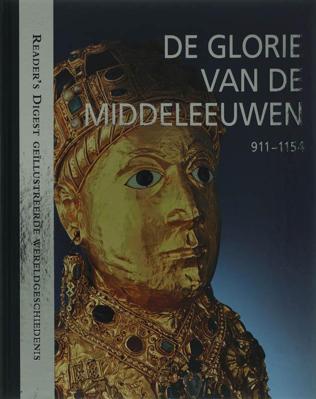 Karin Feuerstein-praßer, Petra Kleinpenning - De Glorie van de Middeleeuwen 911-1154