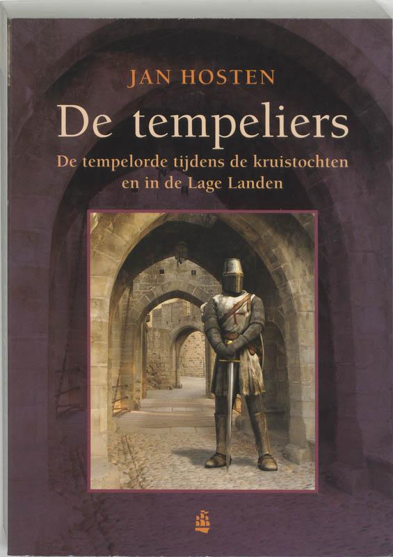 J. Hosten - De Tempeliers de tempelorde tijdens de kruistochten en in de Lage landen
