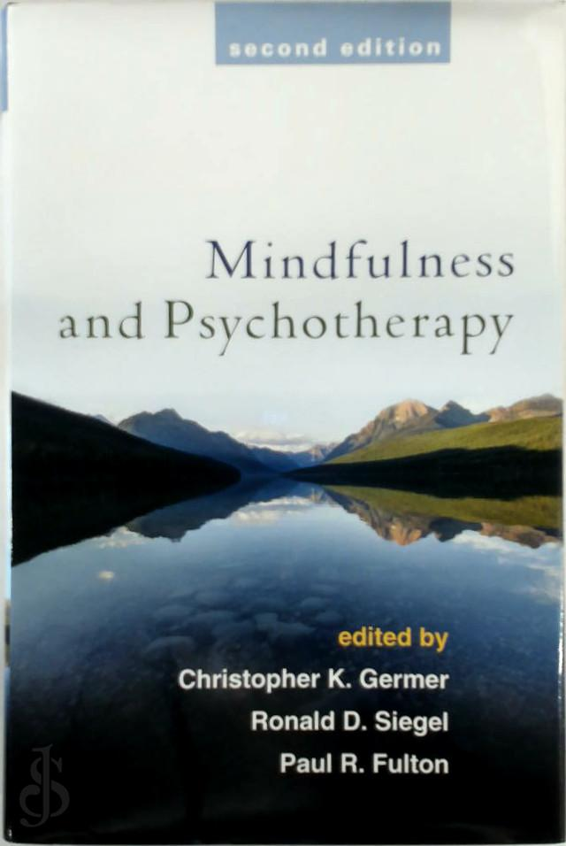 - Mindfulness and Psychotherapy