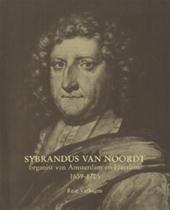 Sybrandus van Noordt organi...