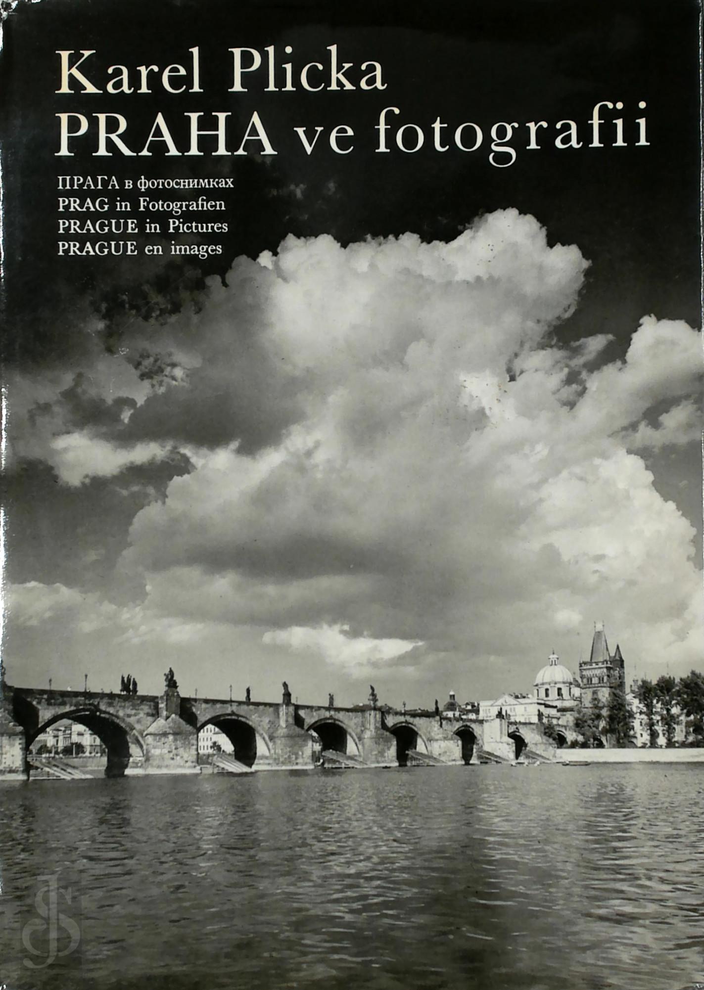 Praha ve fotografii Prag in...