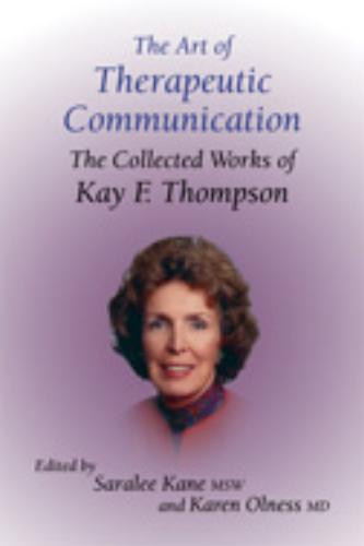The Art Of Therapeutic Comm...
