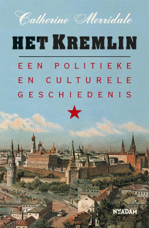Kremlin een politieke en cu...