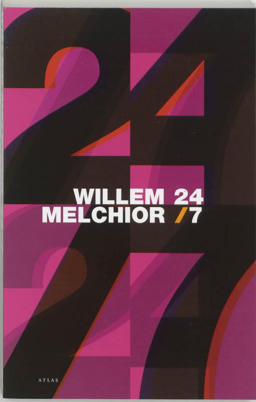 Willem Melchior - 24/7