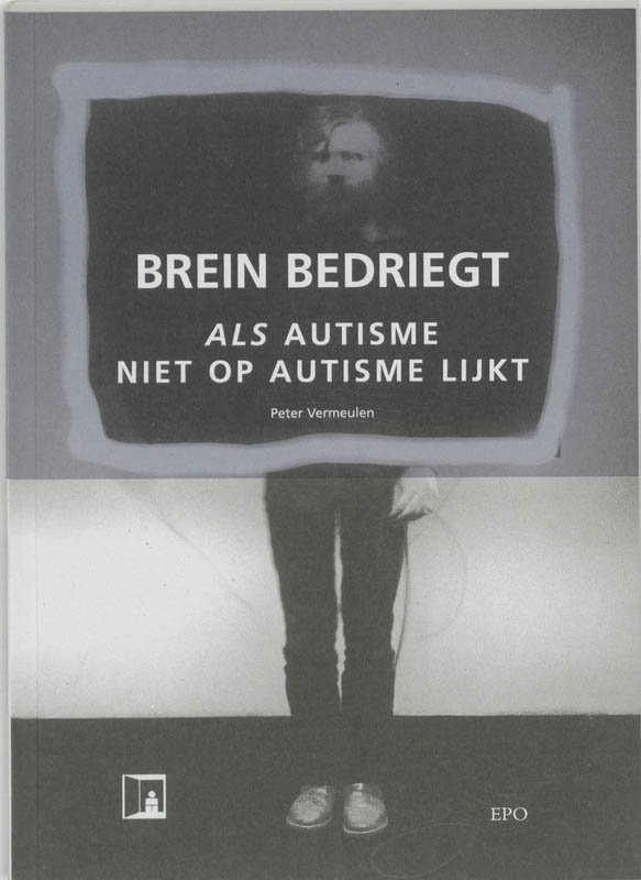 Brein bedriegt als autisme ...