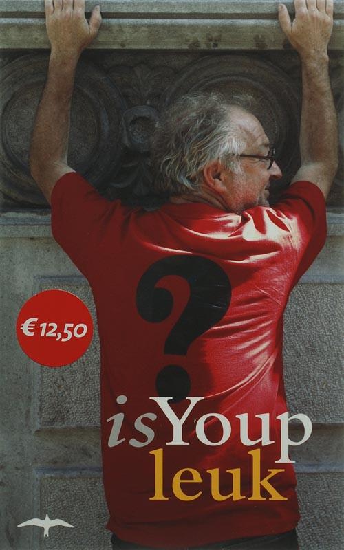 Youp van 't Hek - Is Youp leuk?