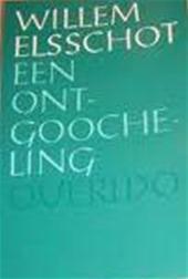 W. Elsschot - Ontgoocheling