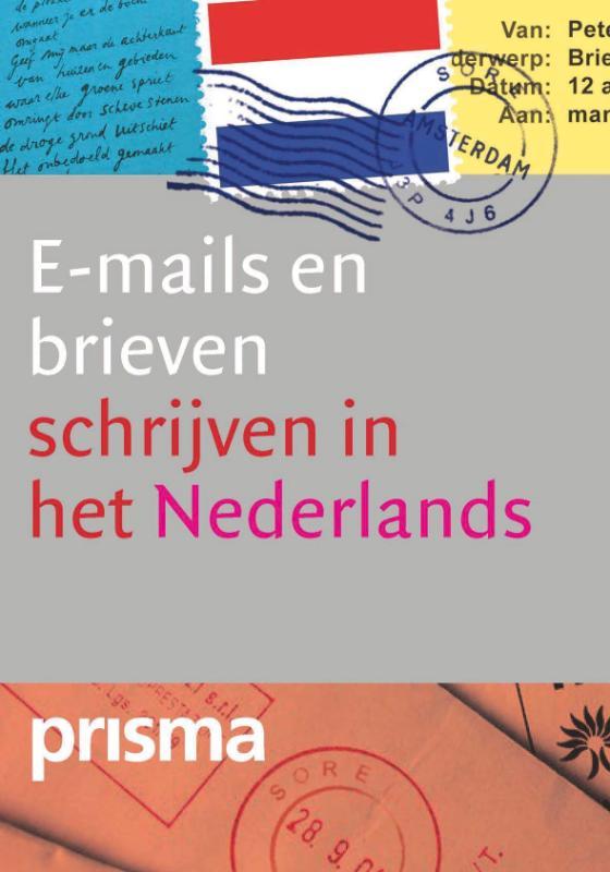 C. Timmers - Brieven en E-mails schrijven in het Nederlands