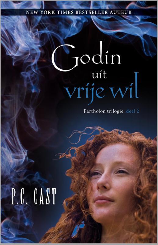 P.C. Cast - Godin uit vrije wil