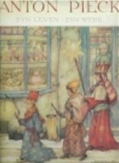 Ben van Eysselsteijn, Hans Vogelesang - Anton Pieck Zijn leven - zijn werk