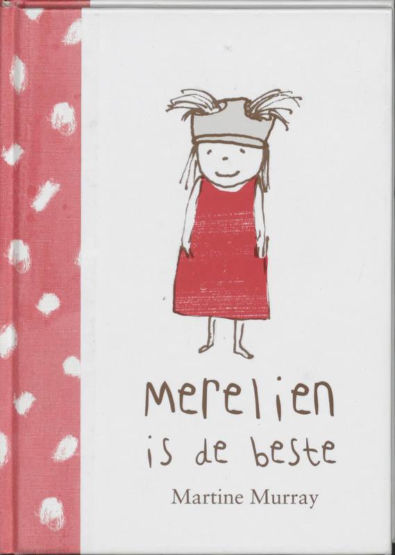 M. MURRAY - Merelien is de beste