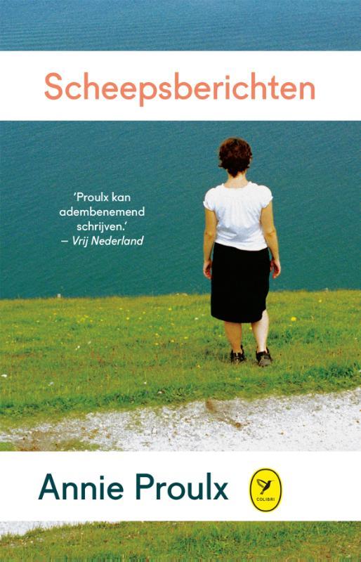 Annie Proulx - Scheepsberichten