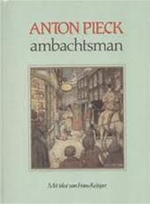 Anton Pieck - Anton Pieck ambachtsman