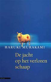 H. MURAKAMI - De jacht op het verloren schaap