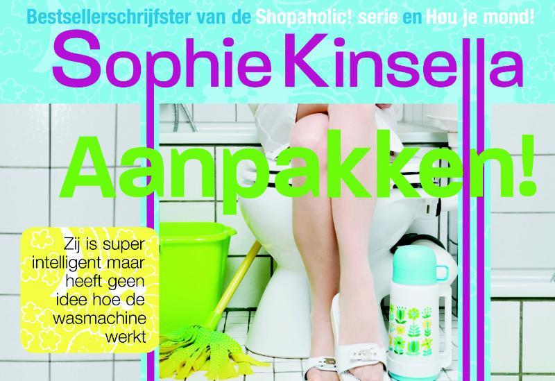 Sophie Kinsella - Aanpakken!