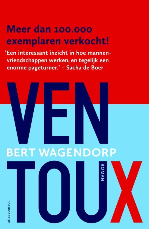 Bert Wagendorp - Ventoux