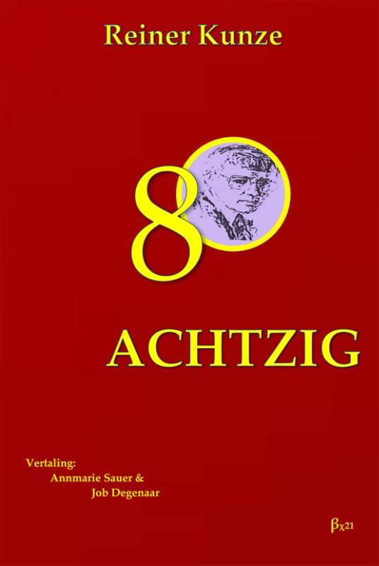 Reiner Kunze - Achtzig