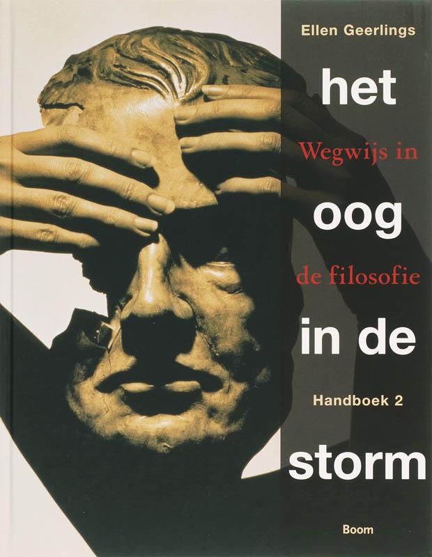 E. GEERLINGS, H. DIJKHUIS, HANS DIJKHUIS - Het oog in de storm. Handboek 2