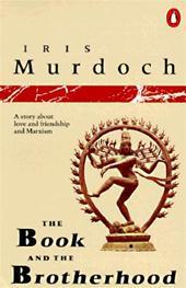 Iris Murdoch - The book and the brotherhood