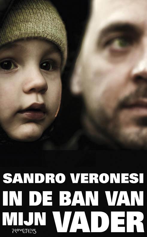 Sandro Veronesi - In de ban van mijn vader