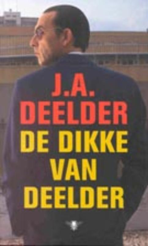 De Dikke van Deelder bevat ...