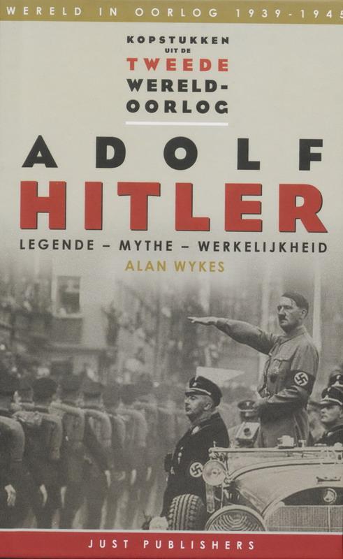 A. Wykes - Adolf Hitler wereld in oorlog 1939-1945