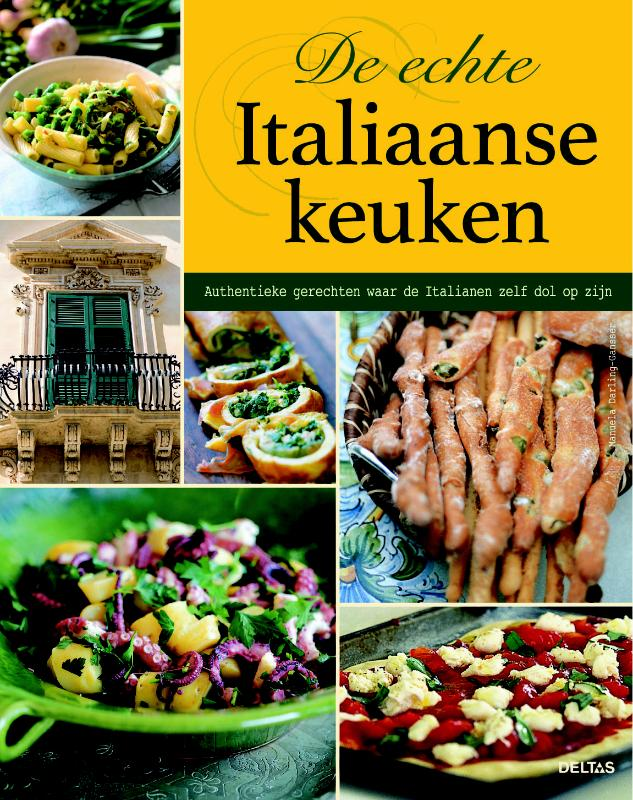 MANUELA DARLING-GANSSER - De echte Italiaanse keuken