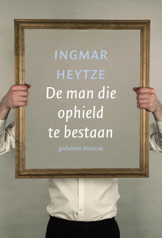 Ingmar Heytze - De man die ophield te bestaan