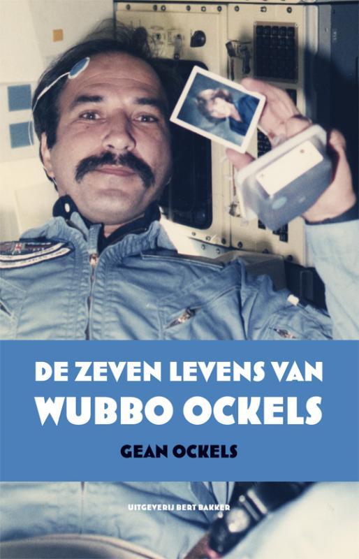 Zeven levens van Wubbo Ockels