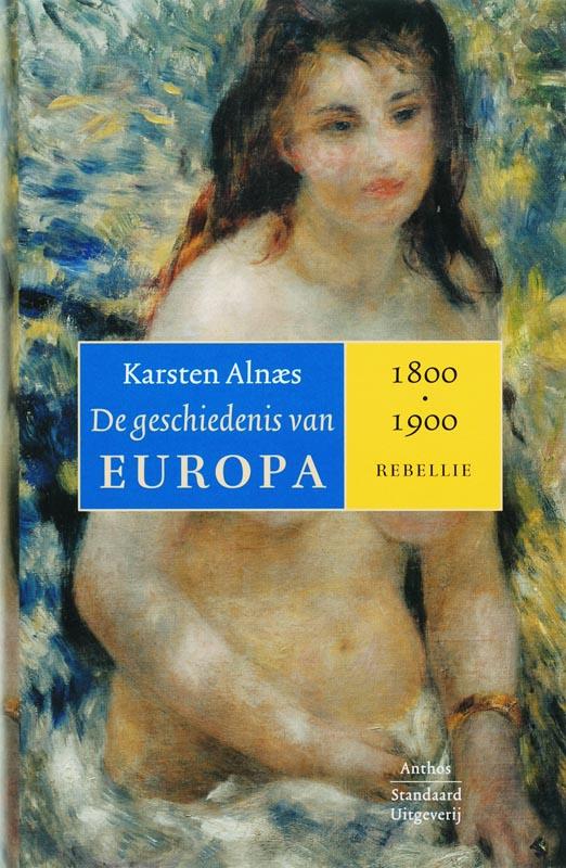 Karsten Alnaes - 3 1800-1900 Rebellie