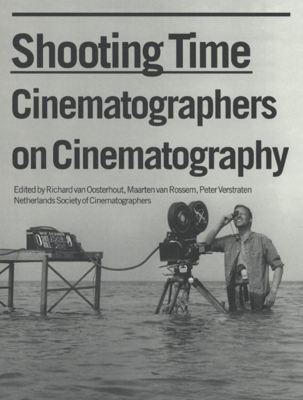 - Shooting time cinematographers on cinematography