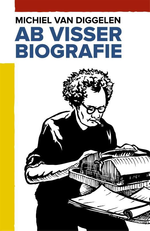Michiel Van Diggelen - Ab Visser biografie