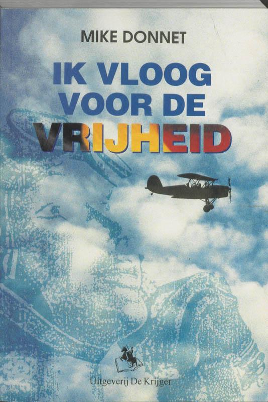 M. Donnet - Ik vloog voor de vrijheid