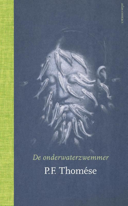 P.F. THOMÉSE - De onderwaterzwemmer. Roman