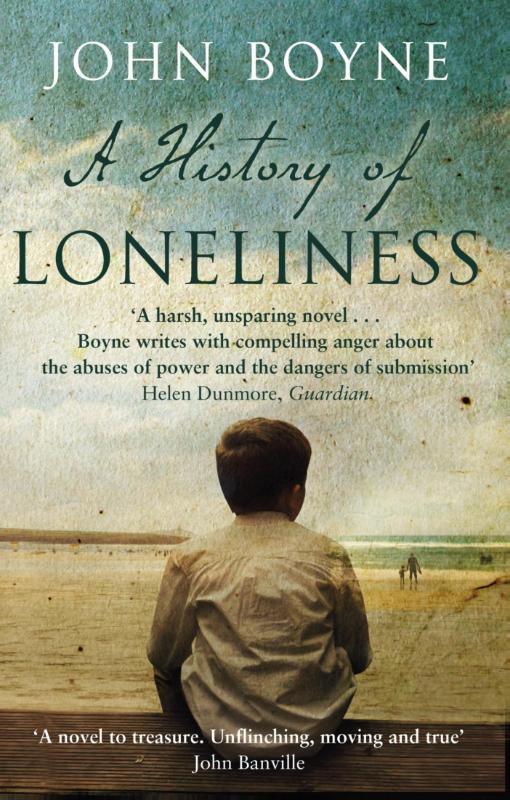 Boyne, John - A History of Loneliness