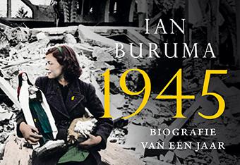 Ian Buruma - 1945 - Dwarsligger biografie van een jaar