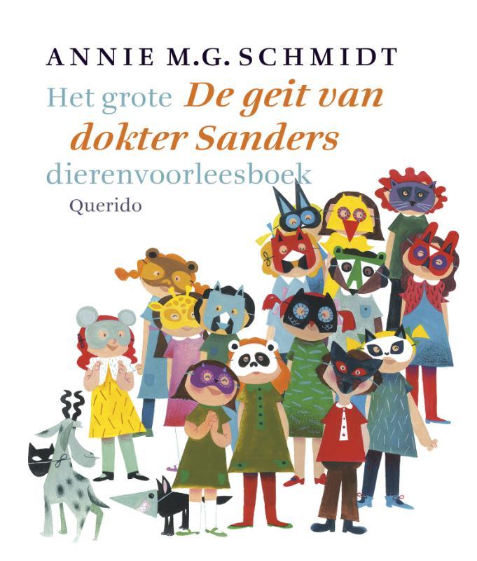 Annie M.G. Schmidt - De geit van dokter Sanders het grote dierenvoorleesboek