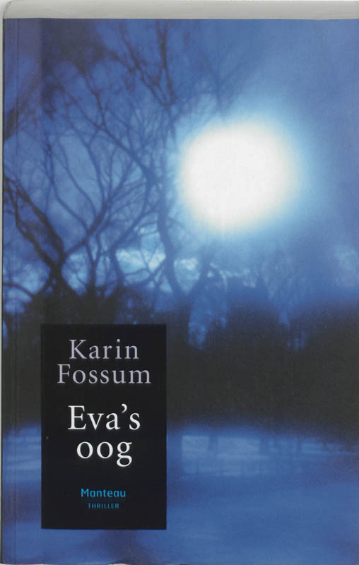 K. Fossum - Eva's oog