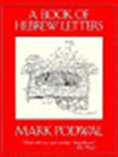 Mark H. Podwal - A book of Hebrew letters