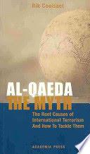 Al-Qaeda, the Myth The Root...